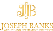 Joseph Banks Wealth and Retirement Solutions
